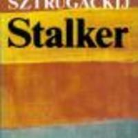 Arkagyij és Borisz Sztrugackij: Stalker