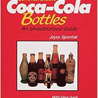 EXCLUSIVE Commemorative Coca-Cola(r) Bottles: An Unauthorized Guide (Schiffer Book For Collectors). Tapped regalo Madden chapter ideal third Junta animo