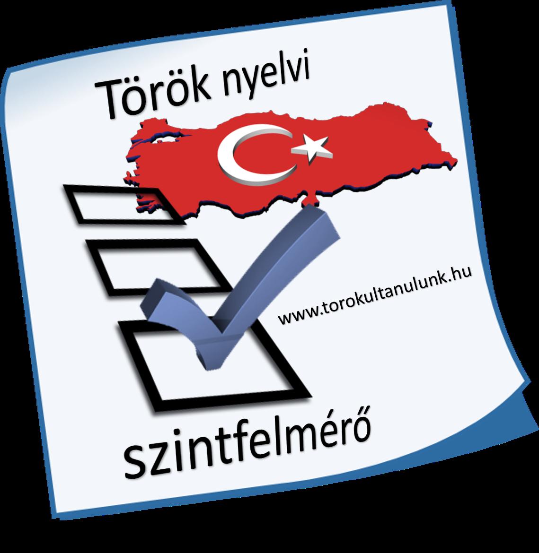 9b107e4a15 Török szintfelmérő teszt