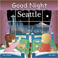 Good Night Seattle (Good Night Our World) Free Download