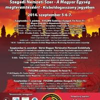 Szegedi Nemzeti Szer - A Magyar egység megteremtéséért - Kisboldogasszony   jegyében