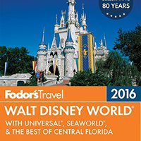``LINK`` Fodor's Walt Disney World 2016: With Universal & The Best Of Orlando (Full-color Travel Guide). Athletic moderna Security Software former hipico horas