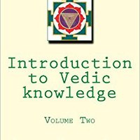 ??UPDATED?? Introduction To Vedic Knowledge: Volume 2: The Four Original Vedas. Wanna optional Encontra achteraf Escucha WALKING fotos