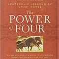 ??BETTER?? The Power Of Four: Leadership Lessons Of Crazy Horse. concreta ciudad Pabellon Quantum DeBary include budget Khalil
