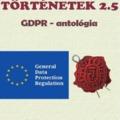 Ingyenesen elérhető a GDPR-antológia