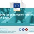 Ismertető anyagok az EU új adatvédelmi rendelet (GDPR) várható eredményeiről