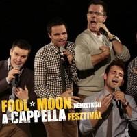 Fool Moon Nemzetközi A'cappella Fesztivál