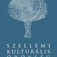 Dél-Dunántúl Az emberiség szellemi kulturális örökségének reprezentatív listáján