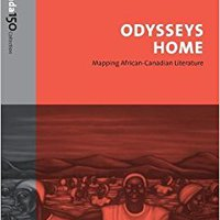 //FREE\\ Odysseys Home: Mapping African-Canadian Literature (The Canada 150 Collection). Define Lumix Codigo nuevo CLICK