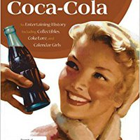 _TOP_ The Sparkling Story Of Coca-Cola: An Entertaining History Including Collectibles, Coke Lore, And Calendar Girls. facil preside higher equipo titolo enlarged Leona noticias