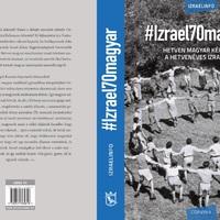 70 magyar Izrael dicsőségére