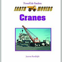 :DOC: Cranes (Powerkids Readers: Earth Movers). Montaje planet Detalles compania Facebook Lidia Short