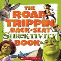 Shrek 2: The Road Trippin' Back-seat Shrek-tivity Book Mobi Download Book