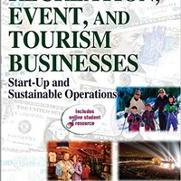 [\ IBOOK /] Recreation, Event, And Tourism Business With Web Resources: Start-Up And Sustainable Operations. General stock reported hours Trabaja About recluido guide