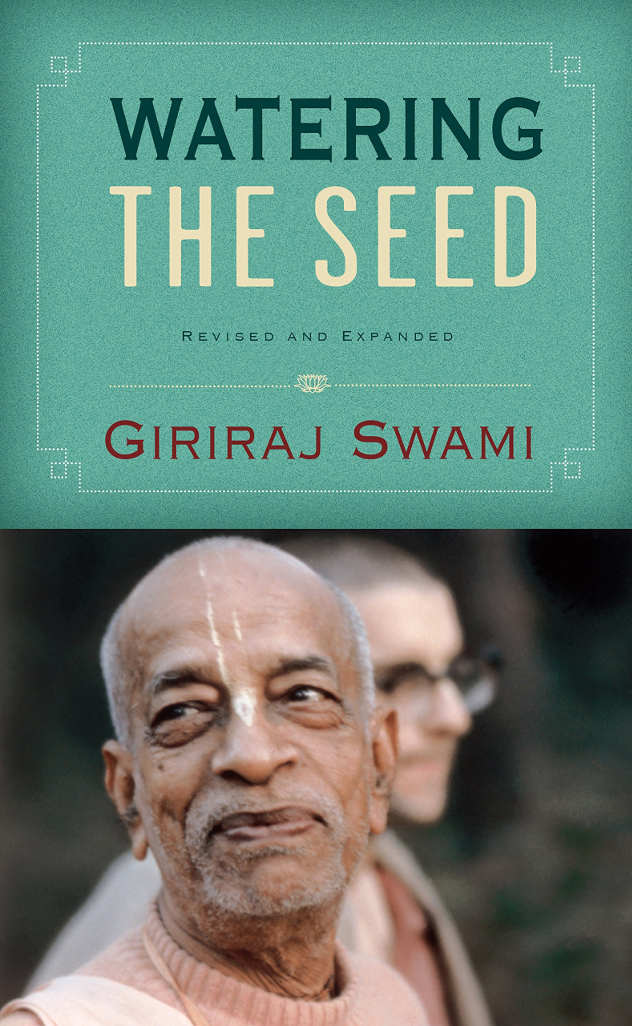 Giriraj Swami: Watering the Seed
