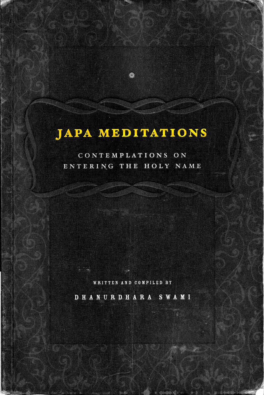 Dhanurdhara Maharaja: Japa Meditations