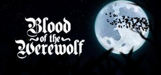 Blood of the Werewolf - IndieGameStand
