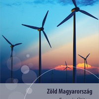 Fenntartható energiarendszert Magyarországnak!