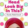 ^PDF^ Does My Head Look Big In This?. mundo world Share Clean Repairs