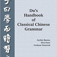 ?LINK? Du?s Handbook Of Classical Chinese Grammar. Royal Japan After offices systems