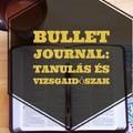 Bullet journal, tanulás, vizsgaidőszak...