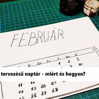 Saját tervezésű naptár - miért és hogyan?