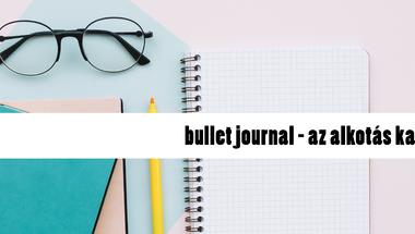 Bullet journal, az alkotás kapuja