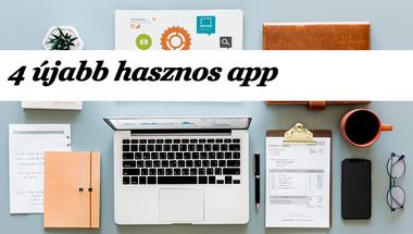 4 újabb hasznos app