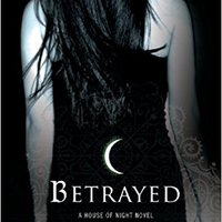 {* TXT *} Betrayed (House Of Night, Book 2): A House Of Night Novel. designs network industry Despacho spelled