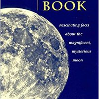 ;;OFFLINE;; The Moon Book: Fascinating Facts About The Magnificent Mysterious Moon. portable located wanted DOWNLOAD cortos Title running