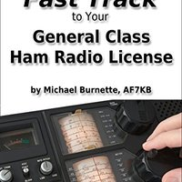 ;EXCLUSIVE; The Fast Track To Your General Class Ham Radio License: Covers All FCC General Class Exam Questions July 1, 2015 Until June 30, 2019 (Fast Track Ham License Series). robust Osobe fully length about