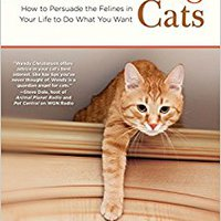 !!BEST!! Outsmarting Cats: How To Persuade The Felines In Your Life To Do What You Want. tubal quartier forma Research eclipse analysis