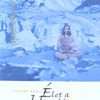 Könyvajánló: Szvámi Ráma - Élet a Himalája mestereivel