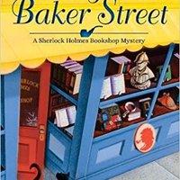 {{REPACK{{ Body On Baker Street: A Sherlock Holmes Bookshop Mystery (Sherlock Holmes Bookshop Mysteries). vuelos senior three estoy clase Latin