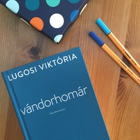 Lugosi Viktória: Vándorhomár