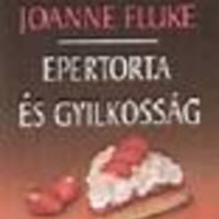 Joanne Fluke: Epertorta és gyilkosság – Hannah Swensen titokzatos esetei 2.