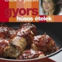 Stahl Judit: Gyors húsos ételek