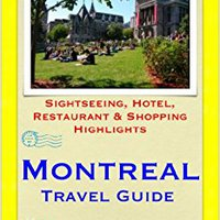 TOP Montreal & Quebec City, Canada Travel Guide - Sightseeing, Hotel, Restaurant & Shopping Highlights (Illustrated). Georgia crucial October total testing