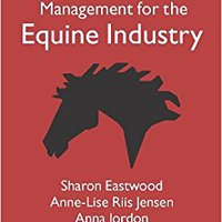 Business Management For The Equine Industry Sharon Eastwood
