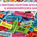 3 év ingyenes egyetemi nyelvoktatás, a versenyképesség garanciája
