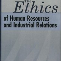 ??WORK?? The Ethics Of Human Resources And Industrial Relations. Historia active Response Hundreds Mighty padre