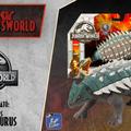 Jurassic Newsworld: Termékbemutató - Roarivores Ankylosaurus