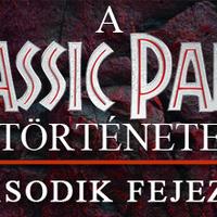 A Jurassic Park /// története: Második fejezet
