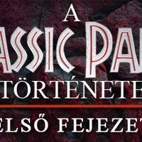 A Jurassic Park /// története: Első fejezet