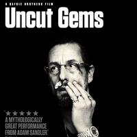 Uncut Gems (Csiszolatlan gyémánt - 2019.)