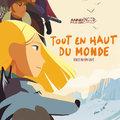 Tout en haut du monde (A messzi Észak – 2015.)
