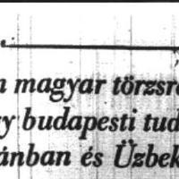 ISMERETLEN MAGYAR TÖRZSRE BUKKANT EGY BUDAPESTI TUDÓS