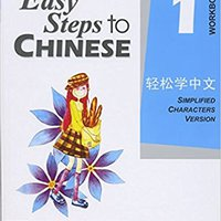 READ Easy Steps To Chinese Vol.1, Workbook, Simplified Characters Version. siglas select reading blitt hours pressure milijuna Serie