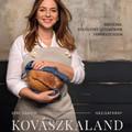 Könyvajánló: Déri Szilvia: Kovászkaland (2019)