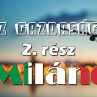 Utazz gazdaságosan | 2. - Milánó